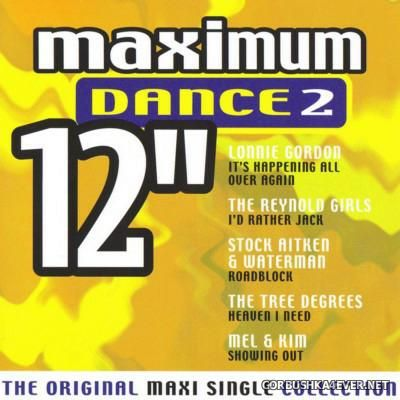 Maximum 12'' (The Original Maxi Single Collection) Dance vol 2 [2000]