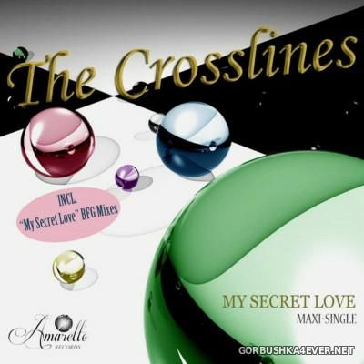 The Crosslines - My Secret Love [2015]