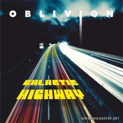 Oblivion - Galactic Highway [2015]