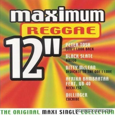 Maximum 12'' (The Original Maxi Single Collection) Reggae [2000]