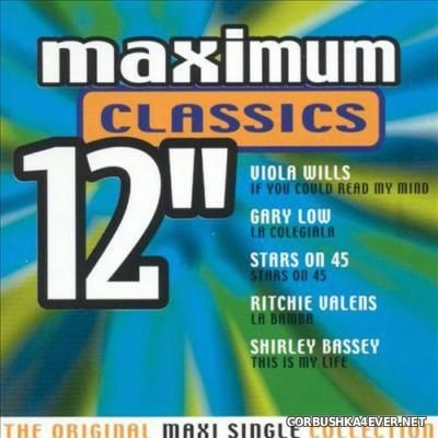 Maximum 12'' (The Original Maxi Single Collection) Classics [2000]