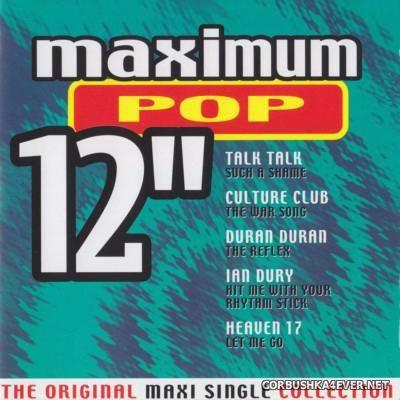 Maximum 12'' (The Original Maxi Single Collection) Pop [2000]