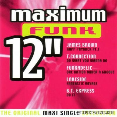 Maximum 12'' (The Original Maxi Single Collection) Funk [2000]