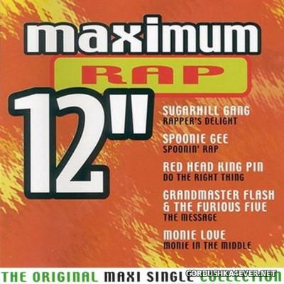 Maximum 12'' (The Original Maxi Single Collection) Rap [2000]