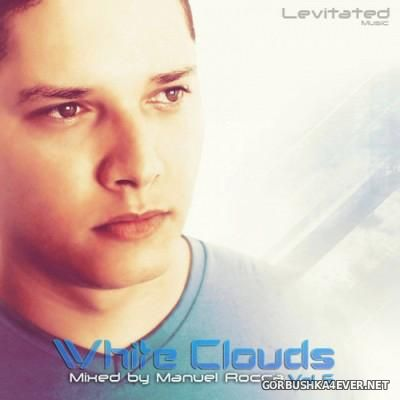 White Clouds vol 5 [2015] Mixed by Manuel Rocca