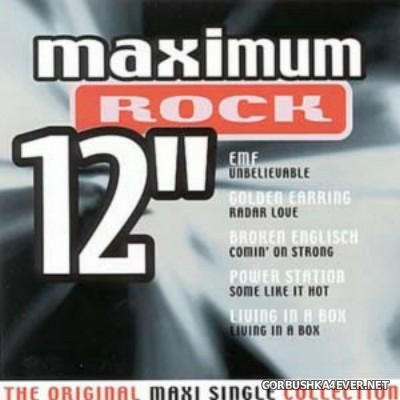 Maximum 12'' (The Original Maxi Single Collection) Rock [2000]