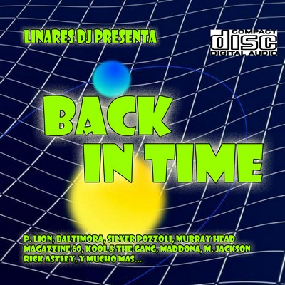 DJ Linares - Back in Time Mix [2010]