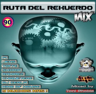 Ruta del Rekuerdo Mix [2010]