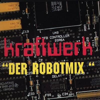Kraftwerk - Der Robotmix [2000]