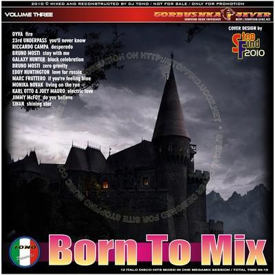 DJ Tono - Born To Mix volume 03 [2010]