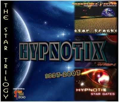Hypnotix - The Star Trilogy [1997-2007]