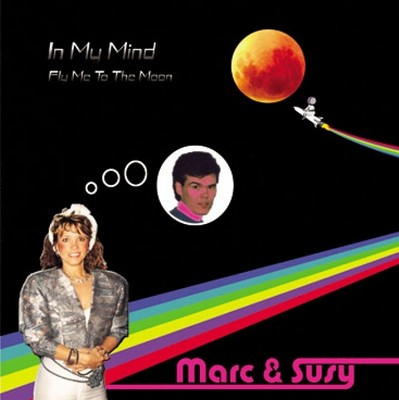 Marc & Susy - In My Mind / Fly Me To The Moon