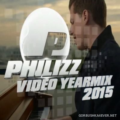 Philizz Video Yearmix 2015 / Audio Version