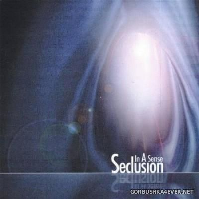 In-A-Sense - Seclusion [2005]