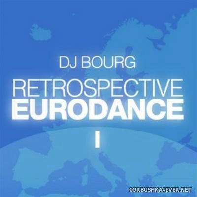 DJ Bourg - Retrospective Eurodance I [2006]