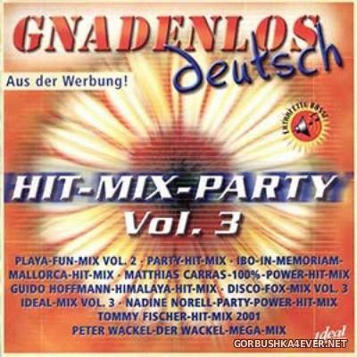 [Gnadenlos Deutsch] Hit-Mix-Party vol 03 [2001] / 2xCD
