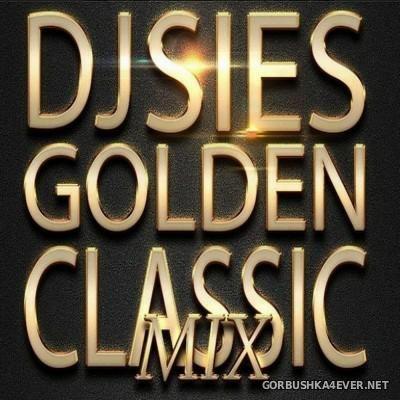 DJ Sies - Golden Classics Mix [2015]