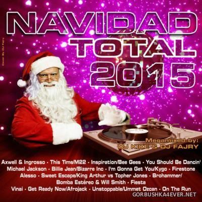 Navidad Total 2015 by DJ Kike & DJ Fajry