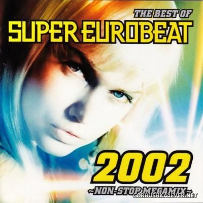 The Best Of Super Eurobeat 2002 Non-Stop Megamix / 2xCD