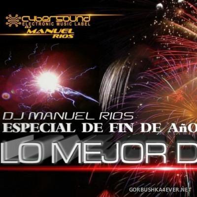 Manuel Rios DJ - De Fin De Aсo 2015 Especial