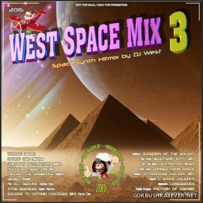DJ West - Space Mix 3 [2015]
