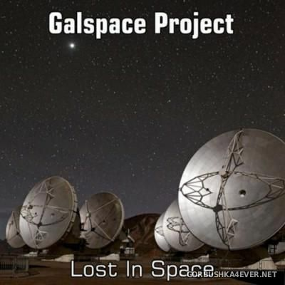 Galspace Project - Lost In Space [2015]