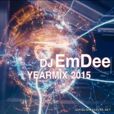 DJ EmDee - Yearmix 2015