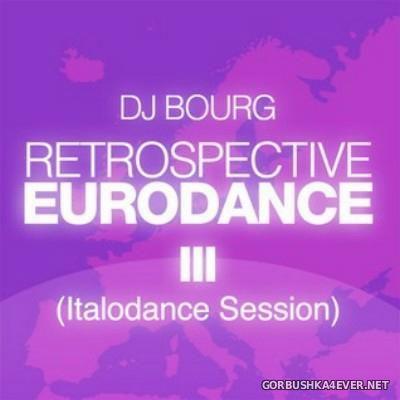 DJ Bourg - Retrospective Eurodance III [2011]