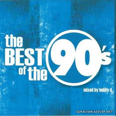 The Best Of The 90's vol 1 [2002] Mixed by Bobby D