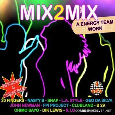 Mix 2 Mix 2014-15 Megamix [2015] By Deejay EN & DJ Tone