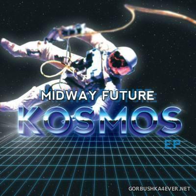 Midway Future - Kosmos [2015]