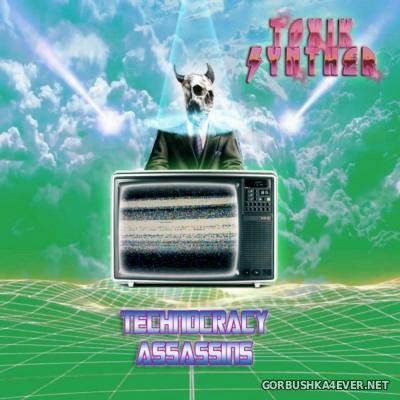 Toxik Synther - Technocracy Assassins [2015]