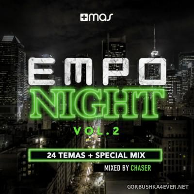 EMPO Night vol 2 [2015] Mixed by Chaser