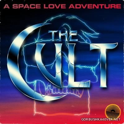 A Space Love Adventure - The Cult [2015]