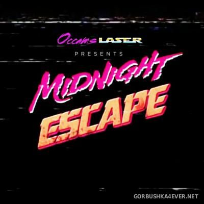 Occams Laser - Midnight Escape [2015]