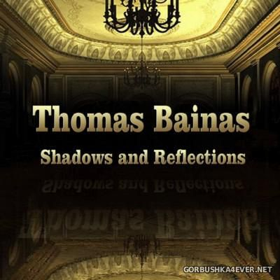 Thomas Bainas - Shadows and Reflections [2016]