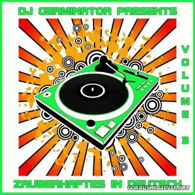 DJ Germinator presents Zauberhaftes in Deutsch vol 3 [2011]