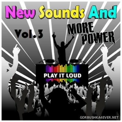 New Sounds & More Power vol 3 [2016]