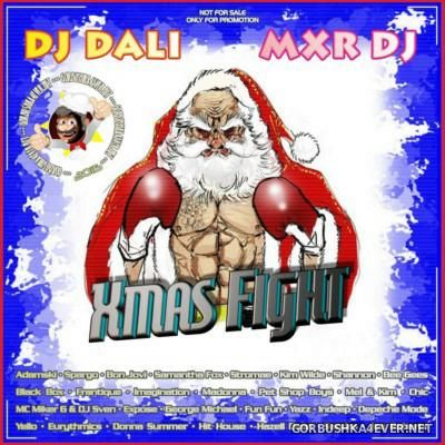 DJ Dali & MXR DJ - Xmas Fight 2015