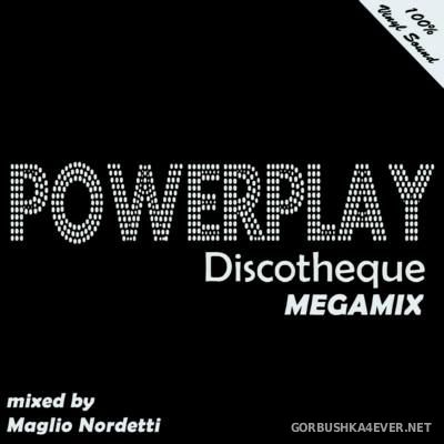 DJ Maglio Nordetti - Powerplay Discotheque Megamix 2016