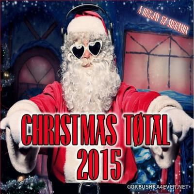 Christmas Total 2015 Megamix By Deejay EN