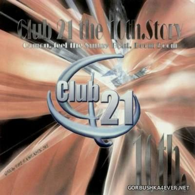 [Club 21] The 10th Story [2002]