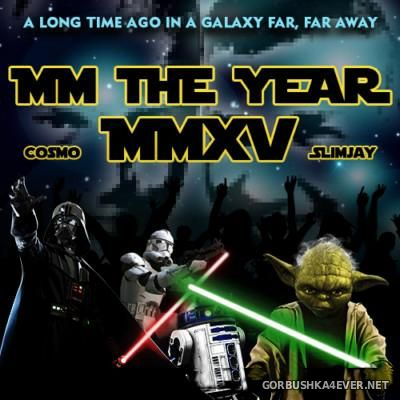 VA - MM The Year 2015 by Cosmo & Slimjay