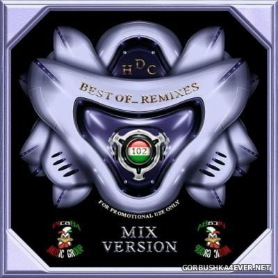 Best Of Remixes vol 102 [2016] Mixed Version