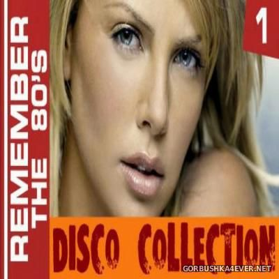 Remember The 80s - Disco Collection 1 [2015]