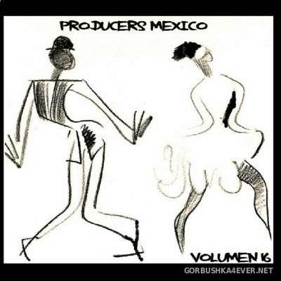 Producers Mexico vol 16
