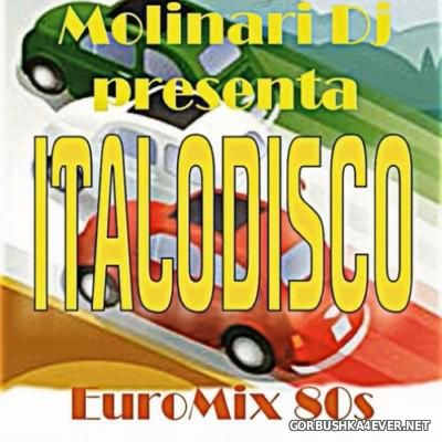 Molinari DJ - ItaloDisco EuroMix 80s [2016] New Generation