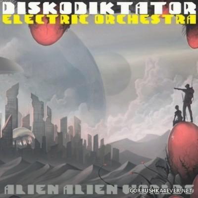 Diskodiktator - Alien Alien Worlds [2015]