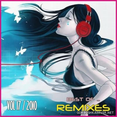 VA - Best Of Remixes vol 17 [2010]