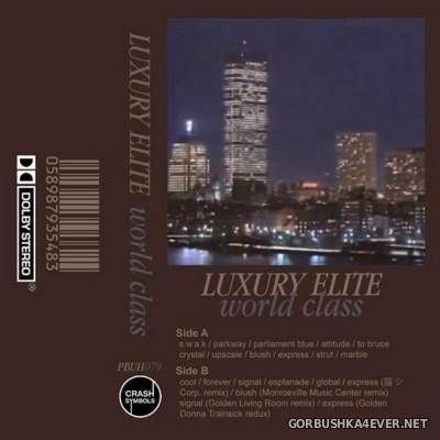 Luxury Elite - World Class [2015] Limited Edition